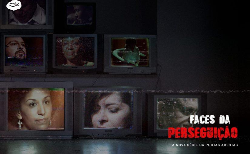 FACES DA PERSEGUIÇÃO[DOCUMENTÁRIO]